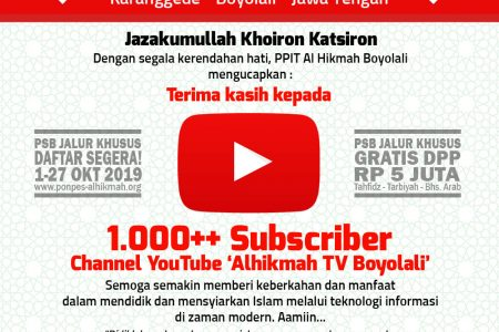 Kanal YouTube Alhikmah TV Boyolali Tembus 1.000 Subscriber